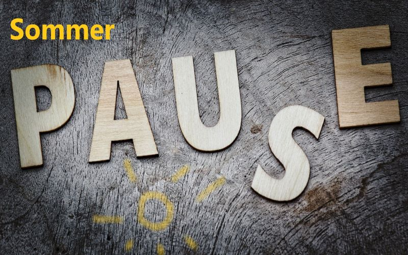 Sommerpause (20.08.-13.09.)